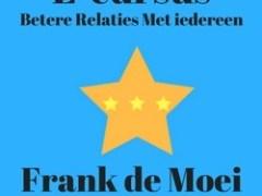 Frank de Moei Ervaringen
