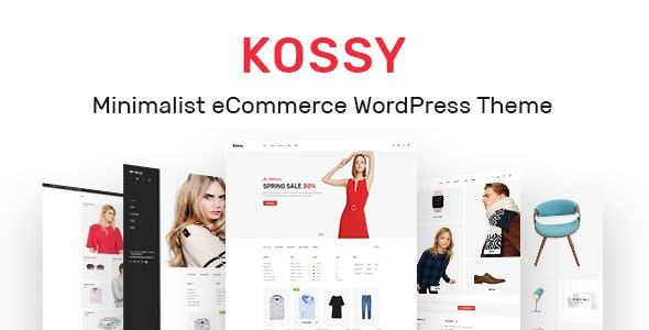 Kossy - Minimalist eCommerce WordPress Theme 1
