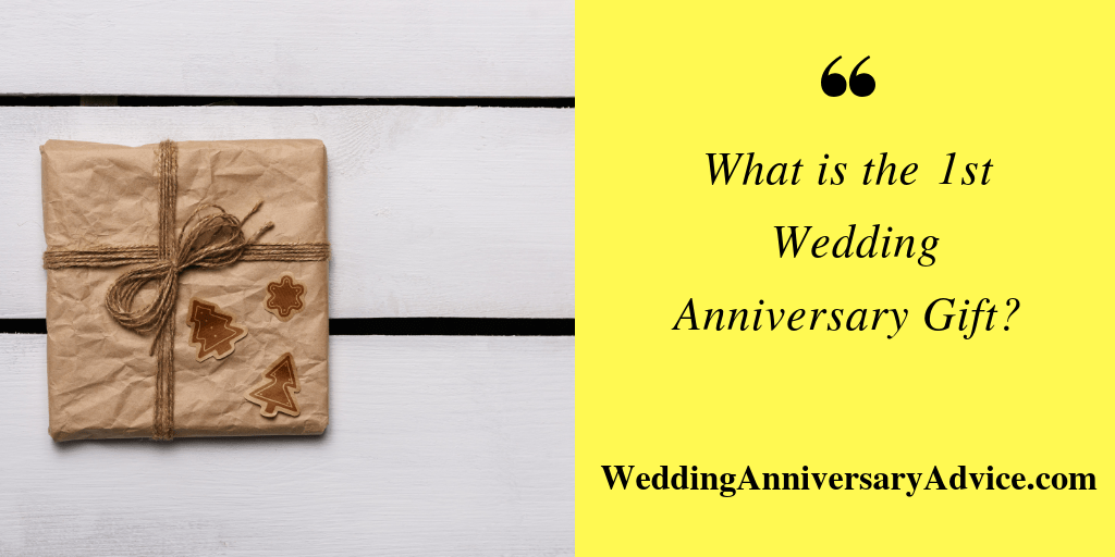 What Is The 1st Wedding Anniversary Color Symbol Gift