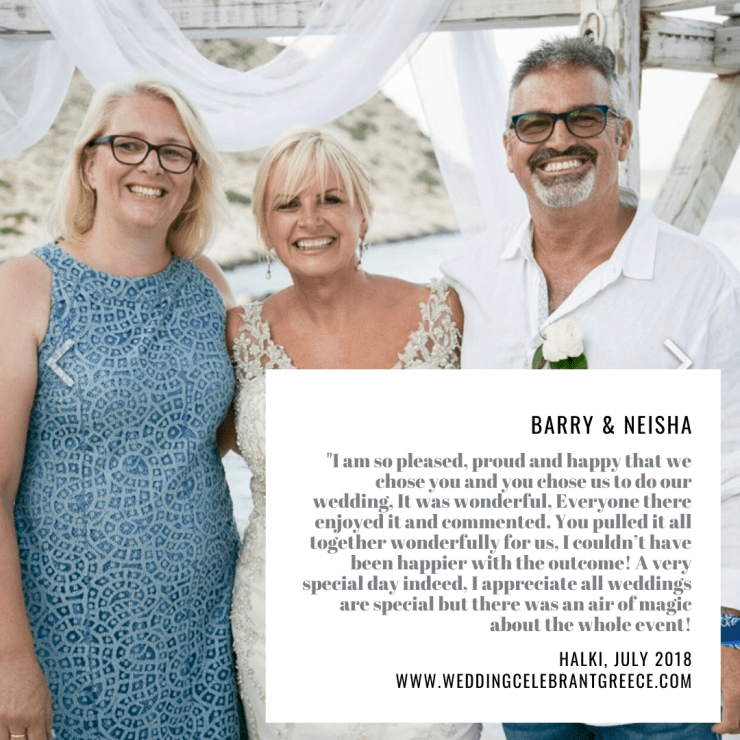"""Newly wed couple and a Celebrant in Greece. The text in the photo says: """"I am so pleased, proud and happy that we chose you and you chose us to do our wedding. It was wonderful. Everyone there enjoyed it and commented. You pulled it all together wonderfully for us. I couldn't have been happier with the outcome! A very special day indeed. I appreciate all weddings are special, but there was an air of magic about the whole event!'"""
