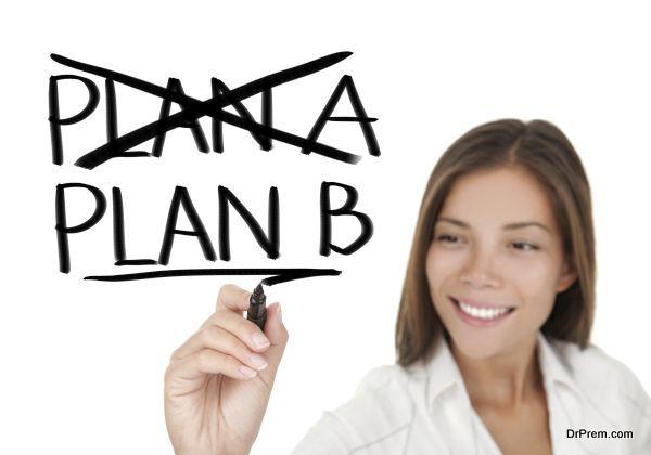 Keep a Plan B