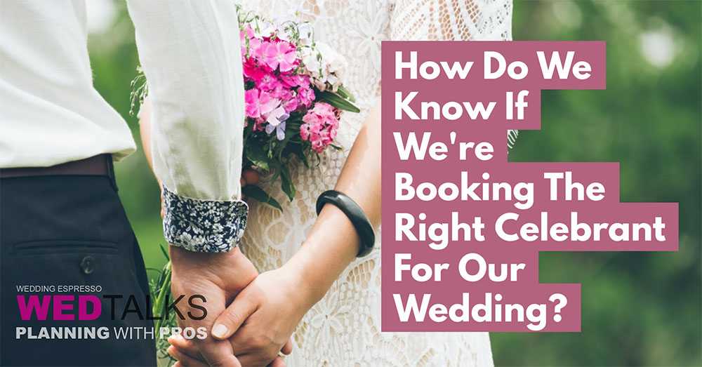 Watch How Do We Know If We're Booking The Right Celebrant For Our Wedding
