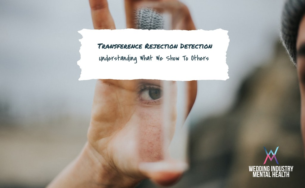 Wedding Industry Mental Health - Transference Rejection Detection