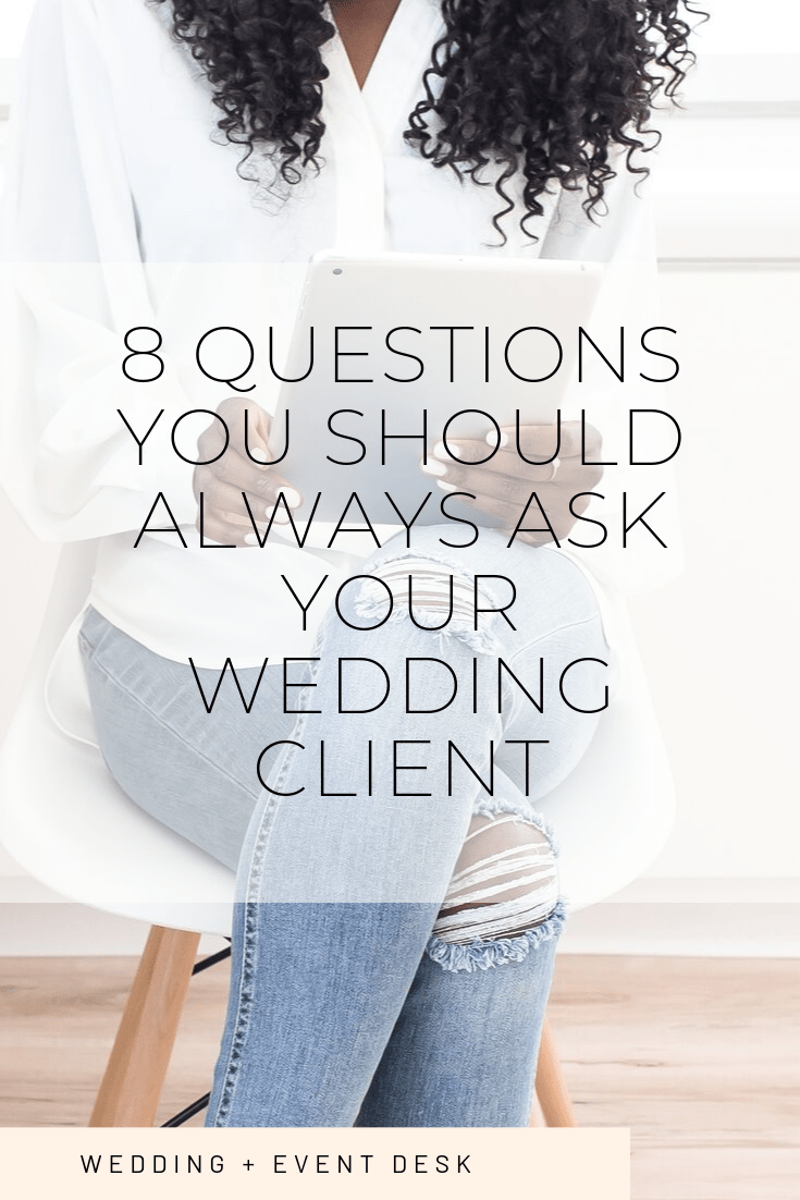 8 questions you should ask your wedding client
