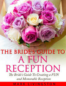 brides guide to a fun reception