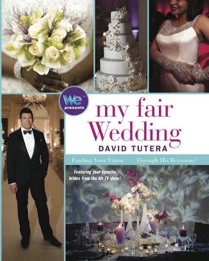My Fair Wedding by David Tutera