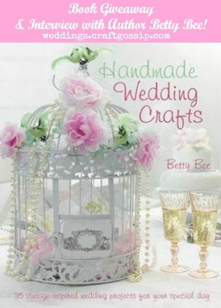 Handmade Wedding Crafts Giveaway weddings.craftgossip.com