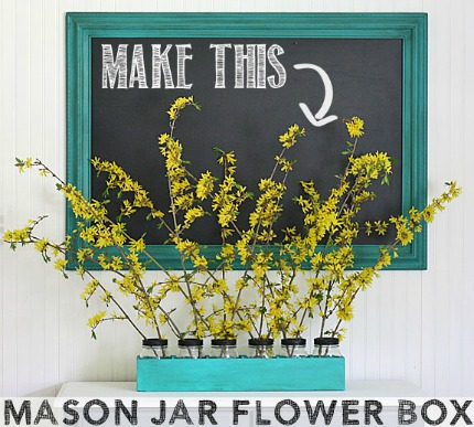 Mason Jar Flower Box via The Shabby Creek Cottage