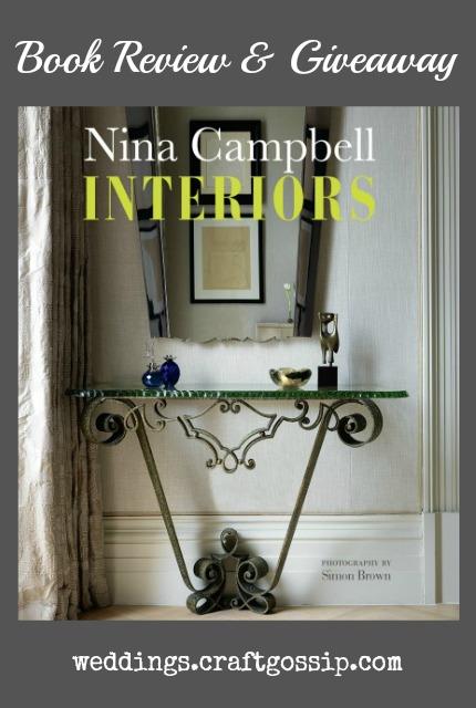 Nina Campbell Interiors Book Review and Giveaway via weddings.craftgossip.com