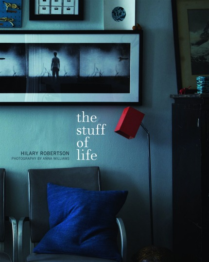 The Stuff of Life by Hilary Robertson