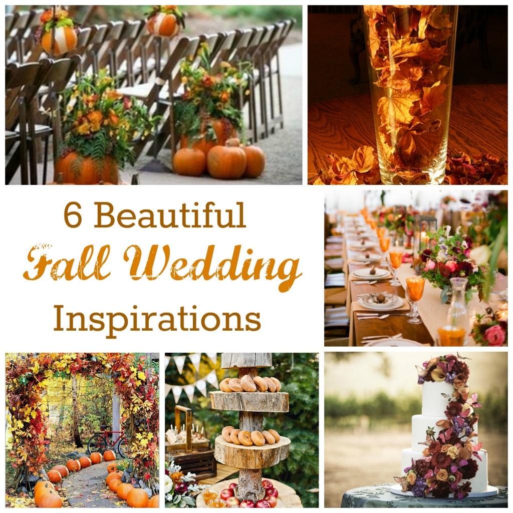 Wedding Ideas And Inspirations: 6 Beautiful Fall Wedding Inspirations