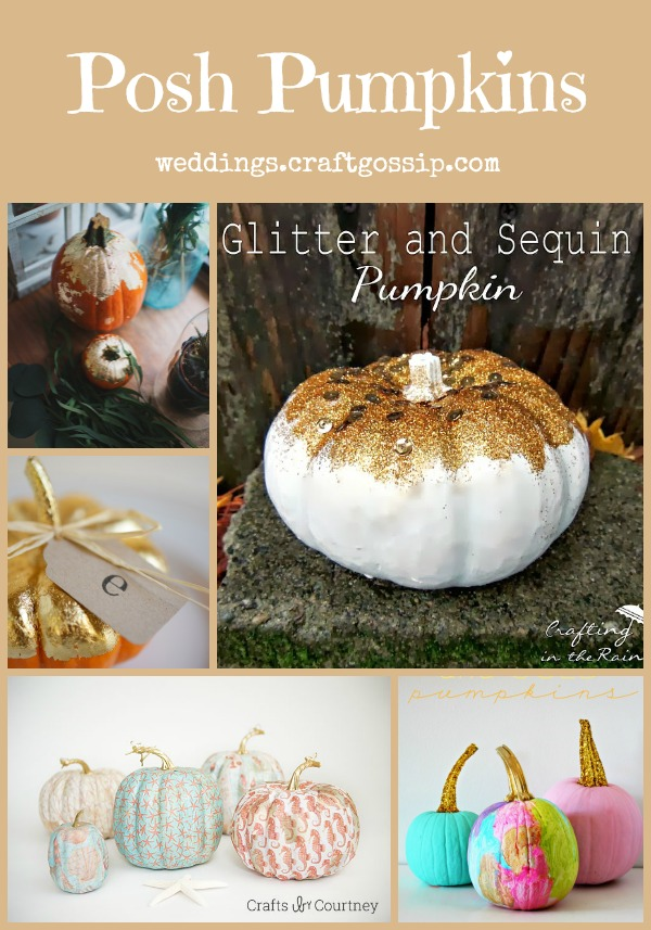 Posh Pumpkins Pinterest Board by studio vignettes on Pinterest via weddings.craftgossip.com