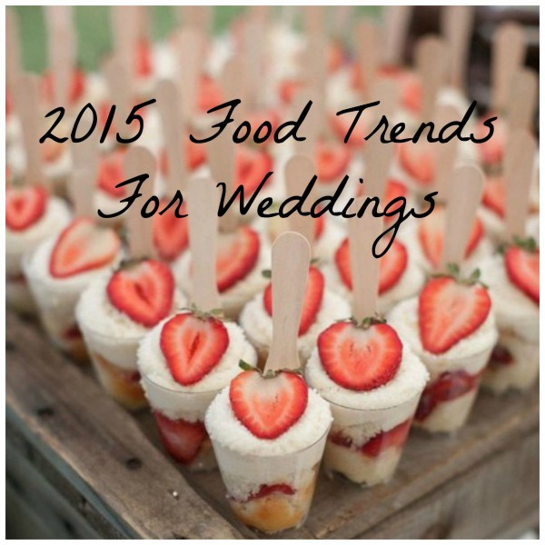 Simple Wedding Reception Food: 2015 Hot Wedding Trend And 30 Delicious Mini Desserts To