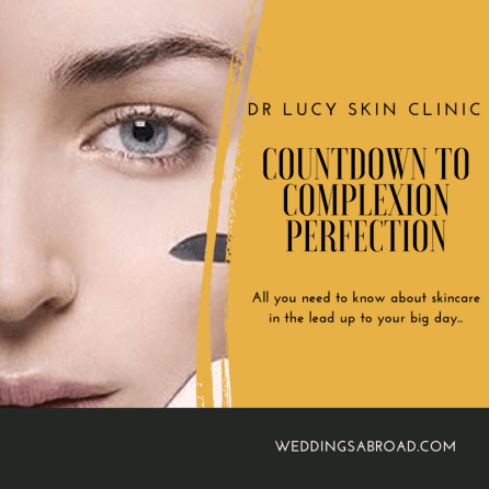 Wedding Skin - Countdown to complexion perfection on your big day - WeddingsAbroad.com - Dr Lucy Skin Clinic