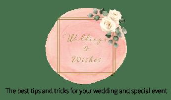 Weddings & Wishes