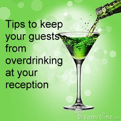 tips to keep your guests from overdrinking at your wedding reception