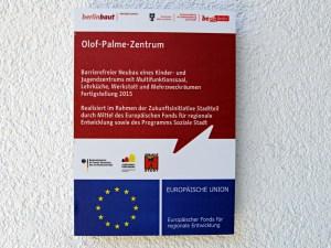Schild am Eingang des des neuen Olof-Palme-Zentrums. Foto: D. Hensel