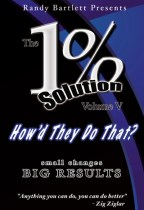"The 1% Solution Volume V DVD ""How'd They Do That?"" presented by Randy Bartlett, WED & Mike Anderson, WED"