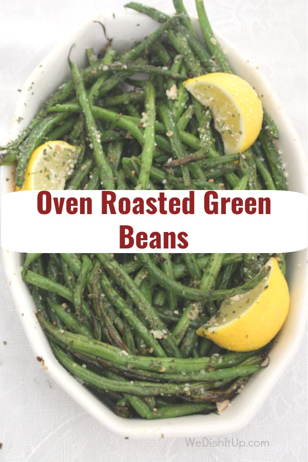 Oven Roasted Grean Beans