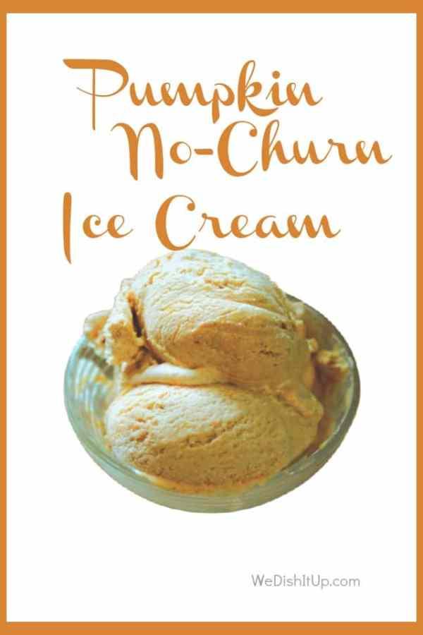 Pumpkin Spice No-Churn Ice Cream