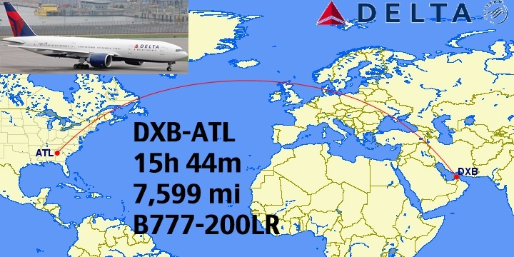 Dubai Dxb Atlanta Atl Is Scheduled At 15 Hr 44 Mins Of Flying And Covers 7 599 Miles On Delta S Boeing 777 200lr