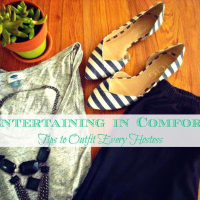 Entertaining in Comfort:Tips to Outfit Every Hostess