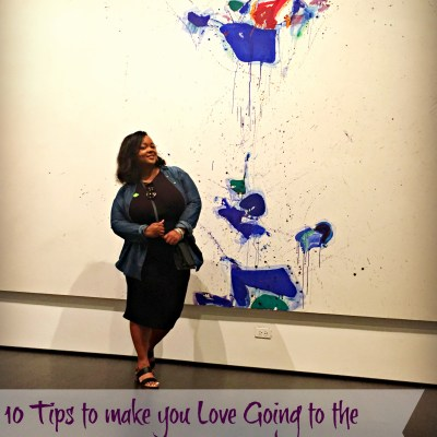 10 Tips to Make You Love Going to the Museum