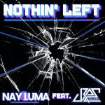 Up and Coming Producer/Singer Nay Luma has released three chart topping singles