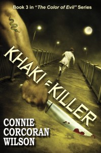 KHAKI = KILLER, Book #3 in THE COLOR OF EVIL series.