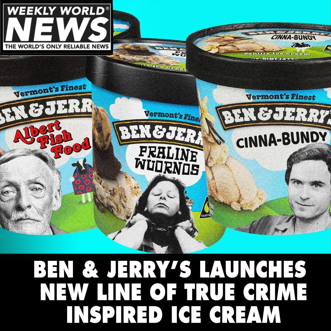 Ben Jerrys Launches New True Crime IceCream