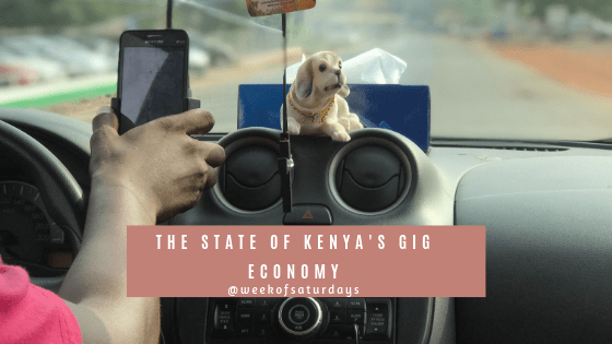 The State of Kenya's Gig Economy 1 The State of Kenya's Gig Economy Gig economy