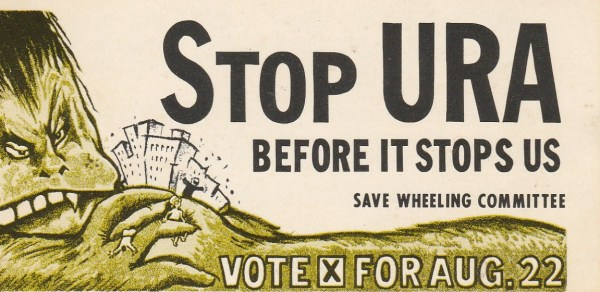 It was the voters of Wheeling - not officials of the city of Wheeling - that stood against the Urban Renewal Authority.