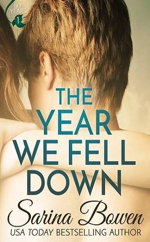 Throwback Thursday: The Year We Fell Down by Sarina Bowen