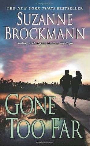 Throwback Thursday: Gone too Far by Suzanne Brockmann