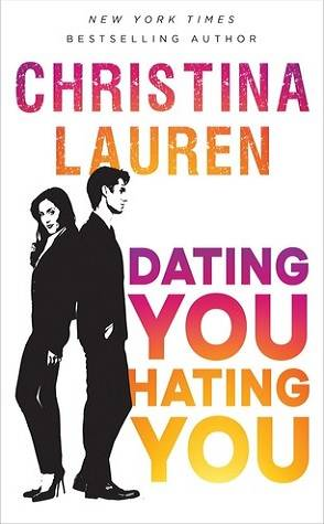 Buddy Review: Dating You, Hating You by Christina Lauren