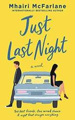 Book cover for Just Last Night by Mhairi McFarlane