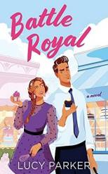 Book cover for Battle Royal by Lucy Parker