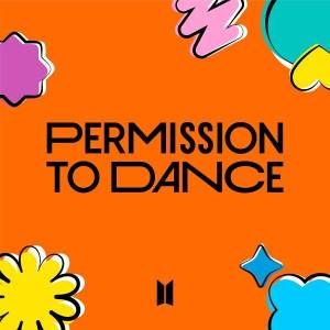 Permission to Dance by BTS