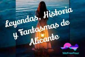Descubre Alicante Nocturno, increíbles Leyendas, historia y fantasmas de Alicante.