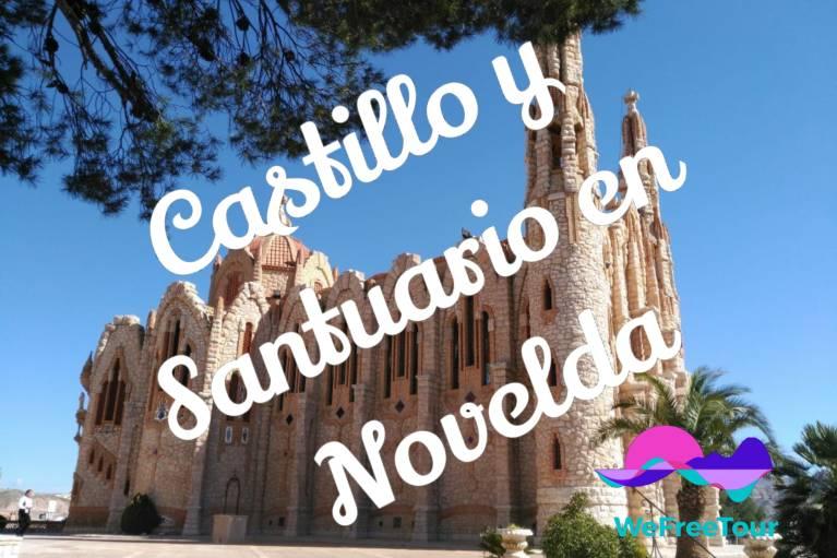 castillo y santuario en novelda
