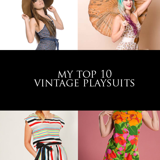 My top 10 vintage playsuits