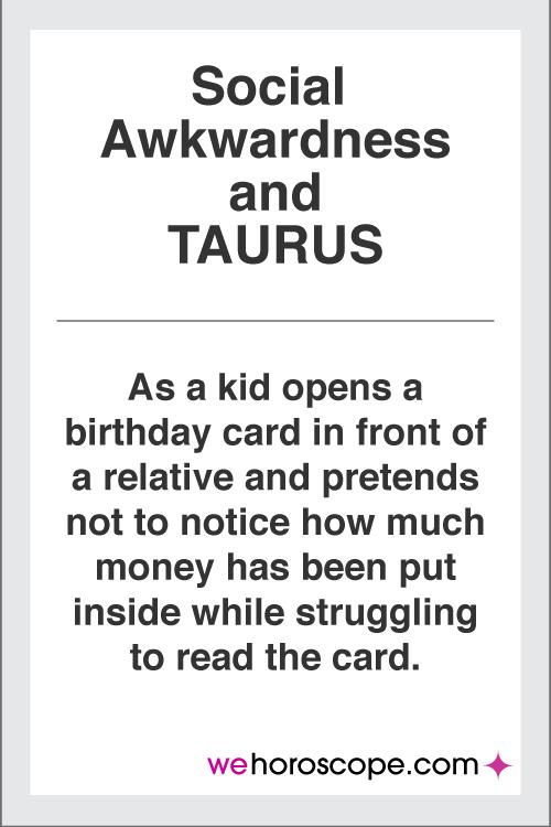 taurus-social-awkward