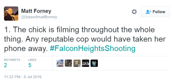 Matt Forney @basedmattforney 1. The chick is filming throughout the whole thing. Any reputable cop would have taken her phone away. #FalconHeightsShooting
