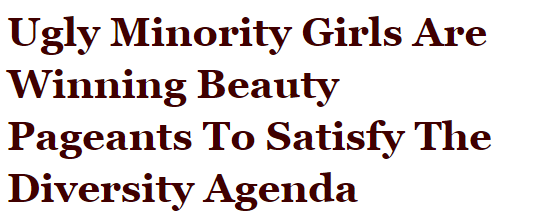 Ugly Minority Girls Are Winning Beauty Pageants To Satisfy The Diversity Agenda