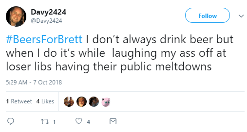 Davy2424 ‏ @Davy2424 Follow Follow @Davy2424 More #BeersForBrett I don't always drink beer but when I do it's while laughing my ass off at loser libs having their public meltdowns
