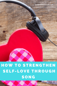 how to strengthen self love through song photo