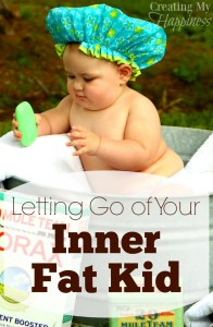 Letting go of your Inner Fat Kid guest post