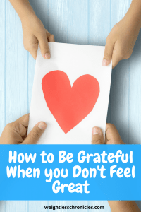 how to grateful even when you don't feel great photo