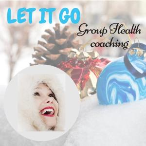 Let it Go group health coaching online