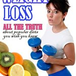 51Rz9EVsohL - Weight Loss: All the Truth about Popular Diets You Wish You Knew